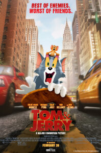 Movie poster for Tom and Jerry (2021). The poster shows a gray cat with a mouse on its head careening down a busy street on a skateboard.